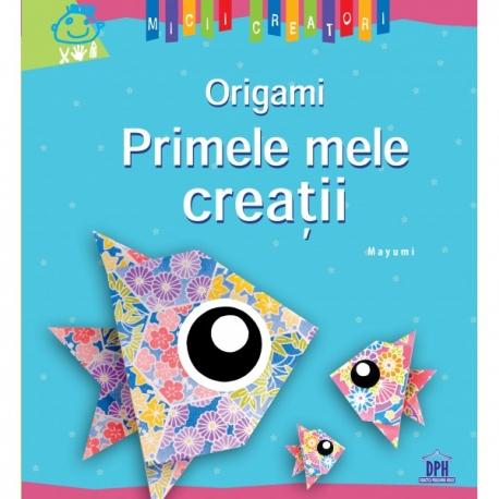 Origami - Primele mele creații