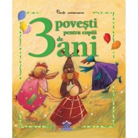 3 poveşti pentru copiii de 3 ani