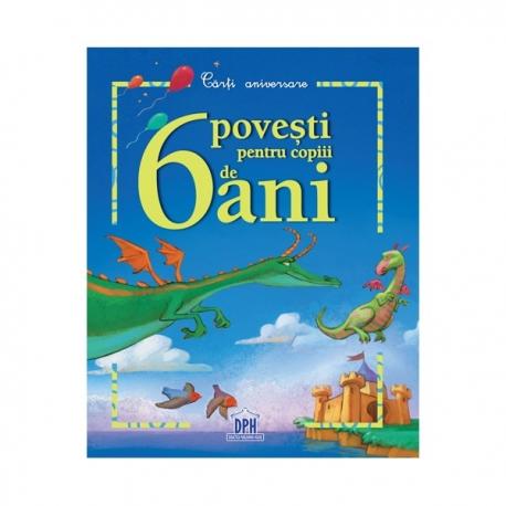 6 poveşti pentru copiii de 6 ani