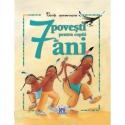 7 poveşti pentru copiii de 7 ani